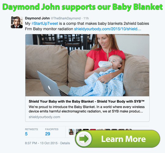Daymond John Supports the SYB Baby Blanket to Shield Wireless Radiation