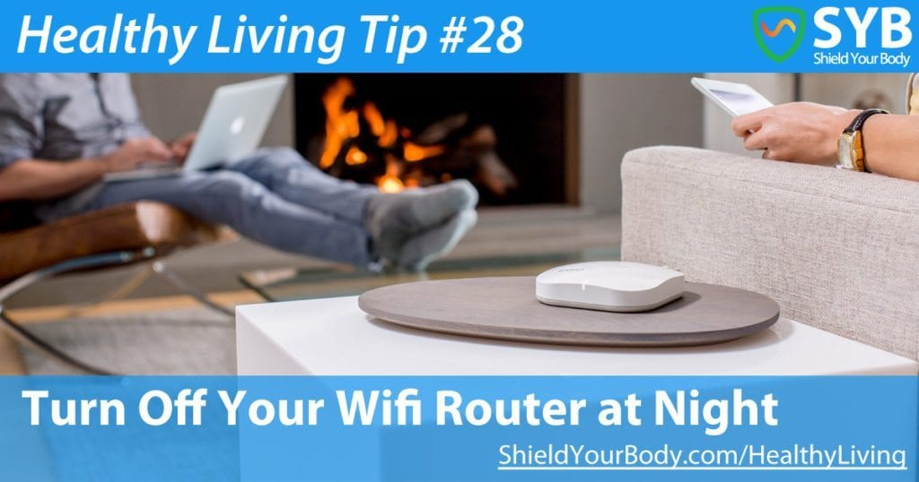 Turn Off Your Wifi Router at Night