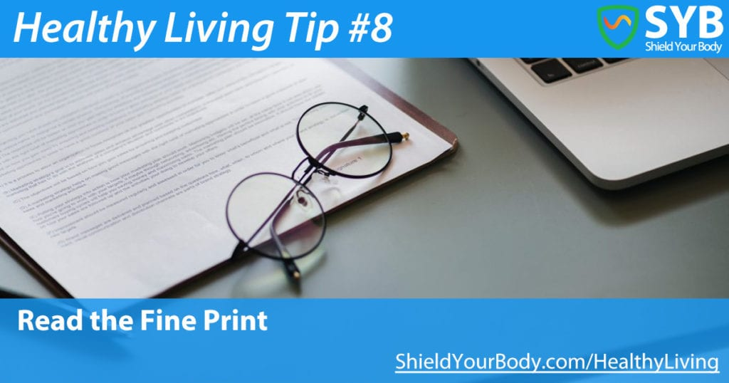 Healthy Living Tip #8: Read the Fine Print